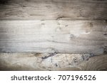 close up soft wood table floor... | Shutterstock . vector #707196526