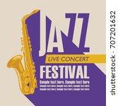 vector poster for a jazz...   Shutterstock .eps vector #707201632