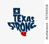 texas strong map logo grunge... | Shutterstock .eps vector #707354518