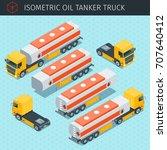 isometric oil tanker truck with ... | Shutterstock .eps vector #707640412