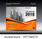 orange cover desk calendar 2018 ... | Shutterstock .eps vector #707768275