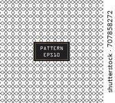 vector modern seamless pattern. ... | Shutterstock .eps vector #707858272