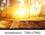 empty table in front of blurry... | Shutterstock . vector #708117982