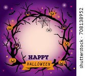 happy halloween wreath design...   Shutterstock .eps vector #708138952