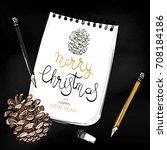 christmas. new year. winter... | Shutterstock .eps vector #708184186