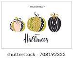 happy halloween. poster with... | Shutterstock .eps vector #708192322
