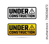 under construction tag  website ... | Shutterstock .eps vector #708206872