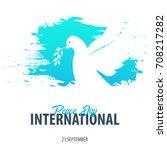 international peace day banner. ... | Shutterstock .eps vector #708217282