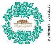 vintage delicate invitation... | Shutterstock . vector #708316192