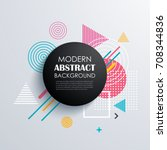 abstract circle geometric... | Shutterstock .eps vector #708344836