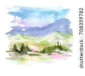 watercolor picture of mountains ... | Shutterstock . vector #708359782