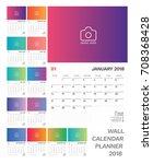 2018 wall calendar planner.... | Shutterstock .eps vector #708368428