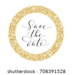 save the date card  hand... | Shutterstock .eps vector #708391528