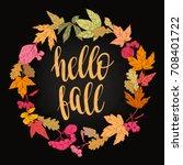 fall handwritten brush... | Shutterstock .eps vector #708401722