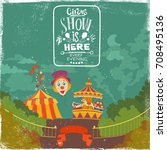 cartoon illustration on circus... | Shutterstock .eps vector #708495136