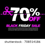 70  off black friday sale ... | Shutterstock .eps vector #708514186
