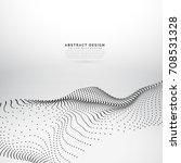 3d particle wave mesh dynamic... | Shutterstock .eps vector #708531328