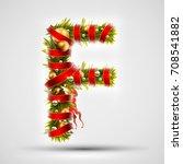 christmas font. letter f of... | Shutterstock .eps vector #708541882