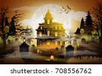 halloween background. old scary ... | Shutterstock .eps vector #708556762