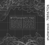background of the topographic... | Shutterstock .eps vector #708567526