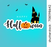 happy halloween design... | Shutterstock .eps vector #708598642