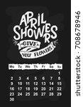 vector calendar for april 2 0 1 ...   Shutterstock .eps vector #708678946