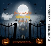 halloween night background with ... | Shutterstock .eps vector #708680722