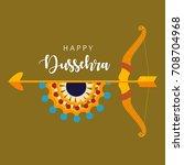 shubh dussehra wallpaper design ... | Shutterstock .eps vector #708704968