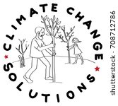 climate change solution... | Shutterstock . vector #708712786
