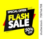 flash sale  special offer  50... | Shutterstock .eps vector #708766708