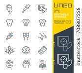lineo editable stroke   medical ... | Shutterstock .eps vector #708807238