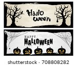 happy halloween vector banner... | Shutterstock .eps vector #708808282