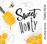 poster illustrated honey spoon  ... | Shutterstock .eps vector #708815836
