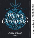 christmas greeting card with... | Shutterstock . vector #708833332