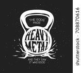 heavy metal kettlebell t shirt... | Shutterstock .eps vector #708870616