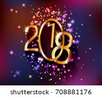 2018 gold numbers on bright... | Shutterstock .eps vector #708881176