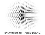 black and white dotted  vector... | Shutterstock .eps vector #708910642