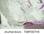 hand drawn oil painting on... | Shutterstock . vector #708930745