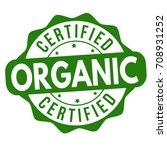 certified organic grunge rubber ... | Shutterstock .eps vector #708931252