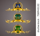 set of golden royal shields... | Shutterstock .eps vector #708943132