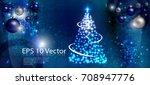 luxury blue christmas banner... | Shutterstock .eps vector #708947776