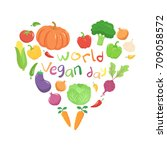 world vegan day vegetables... | Shutterstock .eps vector #709058572