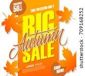 autumn big sale banner for... | Shutterstock .eps vector #709168252