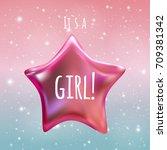 it s a girl twinkle little star ... | Shutterstock .eps vector #709381342