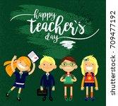 happy teacher's day   white... | Shutterstock .eps vector #709477192