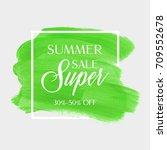 summer sale super sign over... | Shutterstock .eps vector #709552678