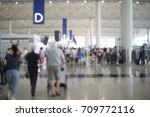 blurred scene in air port with... | Shutterstock . vector #709772116