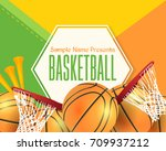 basketball event poster... | Shutterstock .eps vector #709937212