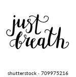vector illustration just breath.... | Shutterstock .eps vector #709975216