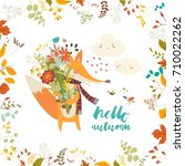 lovely autumn card with a fox... | Shutterstock .eps vector #710022262